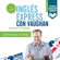 Inglés Express: Frases Intermedio [English Express: Intermediate Phrases] (Unabridged) - Richard Vaughan, Richard Brown, David Waddell & Carmen Vallejo
