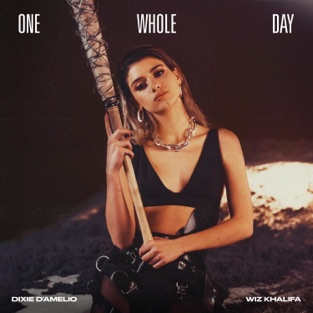 Dixie D'Amelio – One Whole Day (feat. Wiz Khalifa) – Single [iTunes Plus AAC M4A]