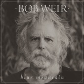 Bob Weir - Only a River