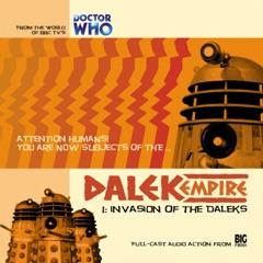 Series 1.1: Invasion of the Daleks (Unabridged)
