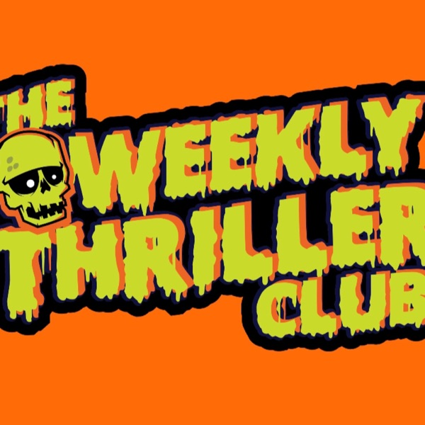 The Weekly Thriller Club