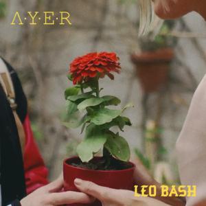 Leo Bash - Ayer
