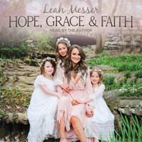 Leah Messer - Hope, Grace & Faith artwork