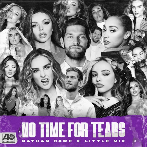 Nathan Dawe Ft. Little Mix - No Time For Tears