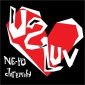 Ne-Yo - U 2 Luv