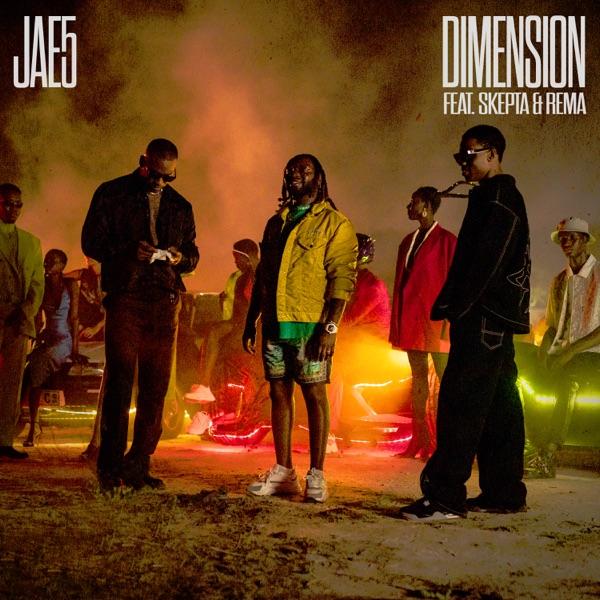 Jae5 Ft Skepta & Rema - Dimension