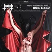 Twin Temple - The Devil (Didn't Make Me Do It)