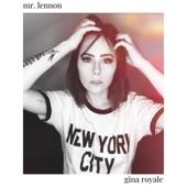 Gina Royale - Mr. Lennon