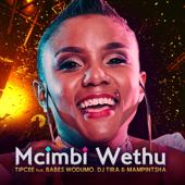 Umcimbi Wethu (feat. Babes Wodumo, DJ Tira & Mampintsha)