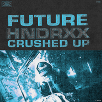 Crushed Up - Future