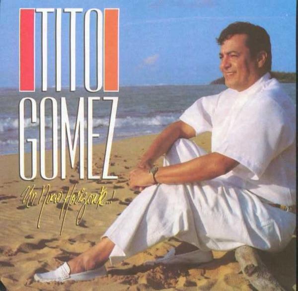 Tito Gomez - Dejame Volver