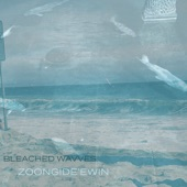 Zoon - Bleached Wavves