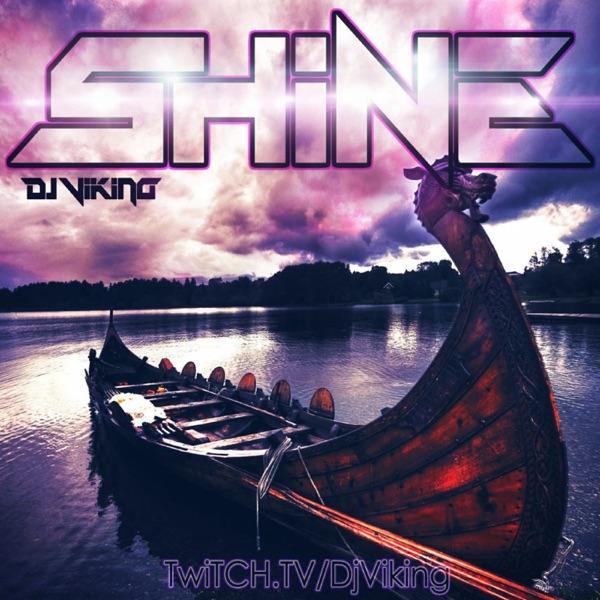 DJ Viking - Shine