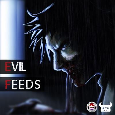 Evil Feeds - Single - Dan Bull