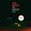 John Grisham - The Innocent Man: Murder and Injustice in a Small Town (Unabridged) artwork