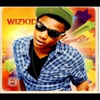 Wizkid - Superstar