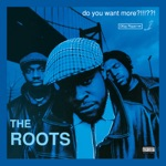 The Roots - Mellow My Man