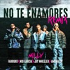 No Te Enamores (Remix) [feat. Jay Wheeler & Amenazzy] - Single