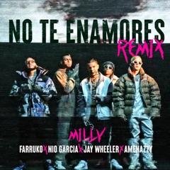 No Te Enamores (Remix) [feat. Jay Wheeler & Amenazzy]