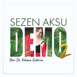 Sezen Aksu - Ben De Yoluma Giderim
