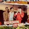 BURNIN IT UP EP