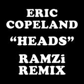Heads (RAMZi Remix)