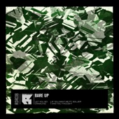 Bare Up - Let You Go