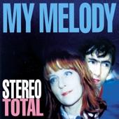 Stereo Total - Partir ou mourir
