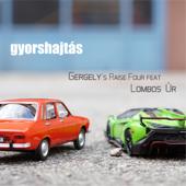 Gyorshajtás (feat. Lombos Úr)