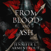 Jennifer L. Armentrout - From Blood and Ash: Blood and Ash, Book 1 (Unabridged)  artwork