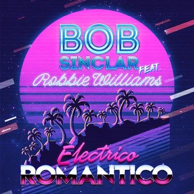 BOB SINCLAR (FEAT. ROBBIE WILLIAMS)