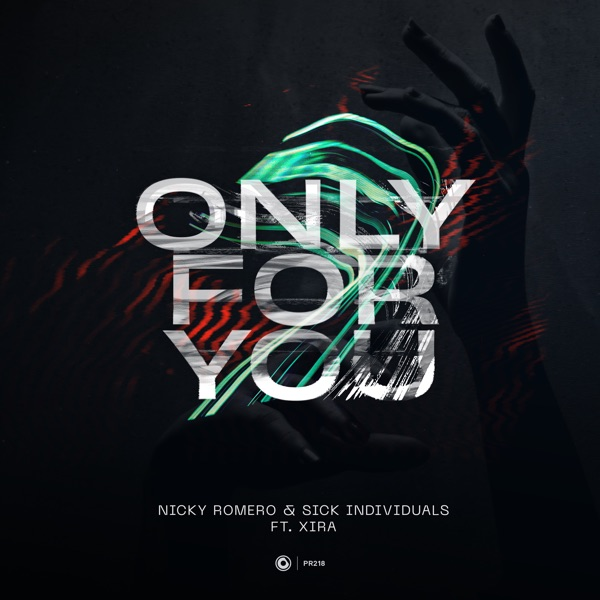 Only for You (feat. XIRA) - Single
