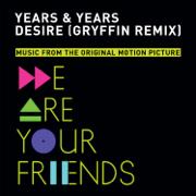 Desire (Gryffin Remix) - Years & Years