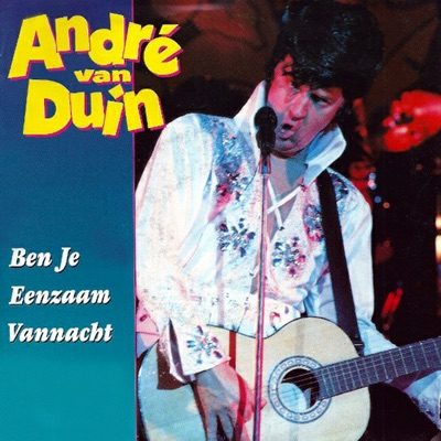 Ben Je Eenzaam Vannacht - Single - Andre van Duin