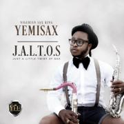 Just a Little Twist of Sax - Yemi Sax