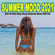 Various Artists - Summer Mood 2021 (Best of Ibiza Deep House Sessions Music Chill Out)