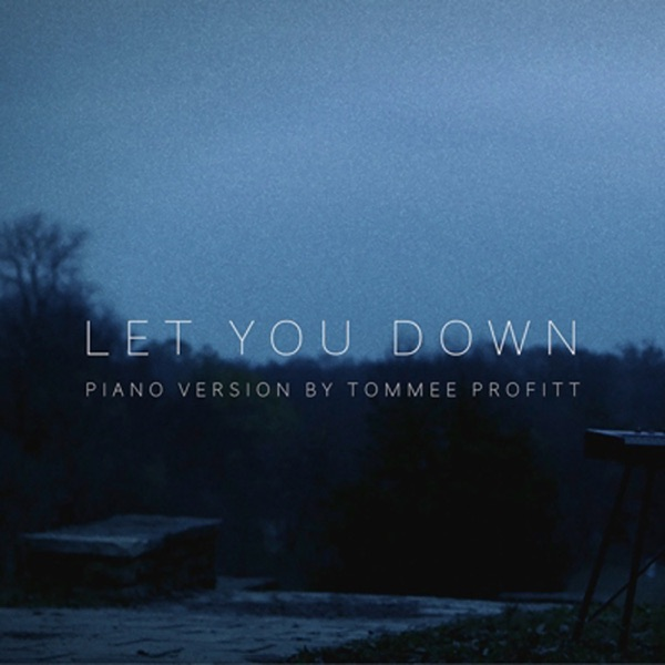 Let You Down (Piano Version) - Single