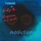 Addiction (feat. Baby Yz, Florian & Slim Spitta)