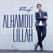 Alhamdu Lillah-Raef