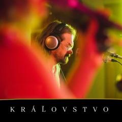 Kráľovstvo (feat. Dan Bárta)