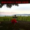 Multiply Our Love feat Marlene Vicky Hudson Sophia Manuel Single