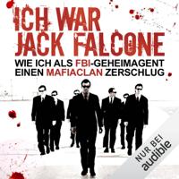 Joaquin Garcia - Ich war Jack Falcone: Wie ich als FBI-Geheimagent einen Mafiaclan zerschlug artwork