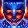 Vini Vici & Astrix - Adhana artwork
