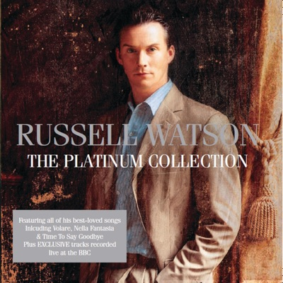 Russell Watson: The Platinum Collection - Russell Watson