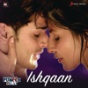 Ishqaan (Music from the Original Web Series