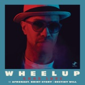 WheelUP - Good Love (feat. Afronaut, Brint Story & Destiny Will)
