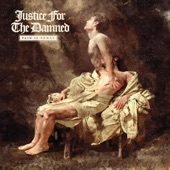 Justice For The Damned - No Peace at the Feet of Your Master