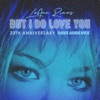 But I Do Love You Dave Audé Mix Single