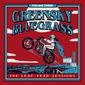 Greensky Bluegrass - White Freight Liner Blues