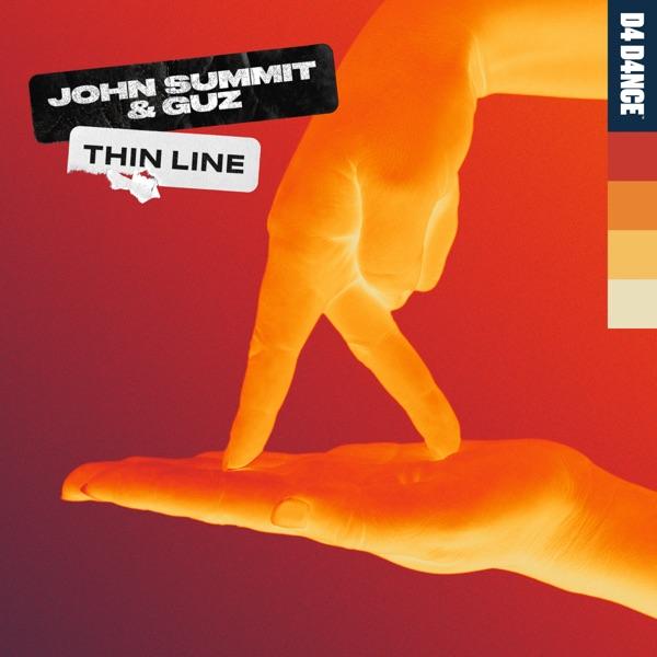 John Summit - Thin Line